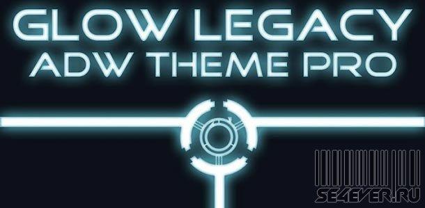 ADW Theme Glow Legacy Pro - Тема для Android