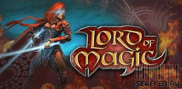 Властелин Магии / Lord of Magic - Игра для Android