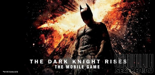 The Dark Knight Rises / ������ ������: ����������� ������� - ���� ��� Android