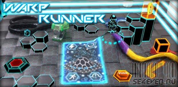 Warp Runner - Игра для Android