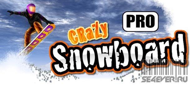 Crazy Snowboard Pro - Игра для Android