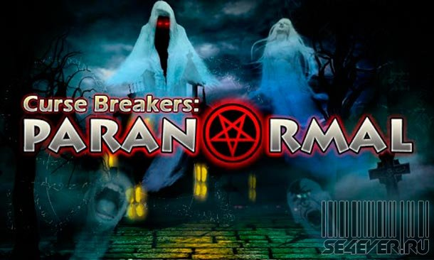 Curse Breakers: Paranormal - ���� ��� Android